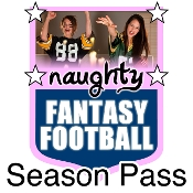 Naughty Fantasy Football Season Pass
